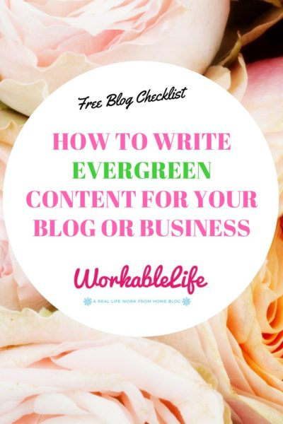 How to Write Evergreen Content for Your Blog or Business